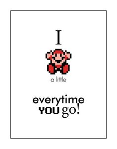 "Geek Art: ""I Die Everytime You Go  Super Mario Brothers Inspired Humor Art Print"