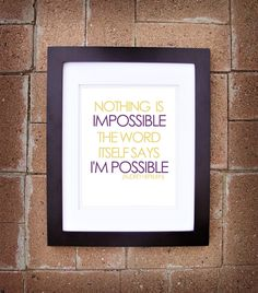 Nothing is Impossible - 8x10 Printable Art. $10.00, via Etsy.