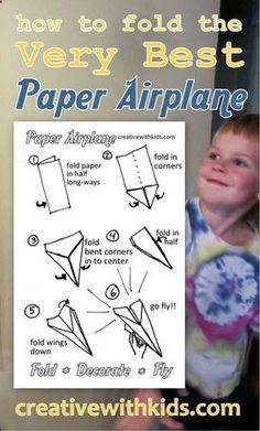 Printable for the best paper airplane - great 10 minute activity: fold a plane, then decorate and fly it.