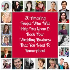 20 Amazing People Who Will Help You Grow & Rock Your Wedding Business That You Need To Know About - Evolve Your Wedding Business  http://evolveyourweddingbusiness.com/20-amazing-people-will-help-grow-rock-wedding-business-need-know/