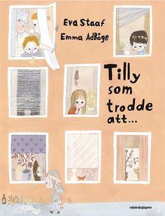 Tilly som trodde att (6 år)