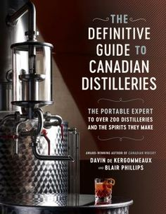 Just a decade ago, fewer than a dozen distilleries, concentrated in two provinces, produced almost all the spirits (mainly whisky) made in Canada. Today, there is a movement afoot in Canada's spirits world. There has never been a better selection of rich specialty spirits to tempt the palate and supplement your long-time favourites. Despite flourishing public enthusiasm for Canada's distillers, no one has offered consumers an all-inclusive guide... until now. Penguin Random House, Distillery, Cocktail Recipes, Whisky, This Book, Spirit, How To Make, Author, Canada