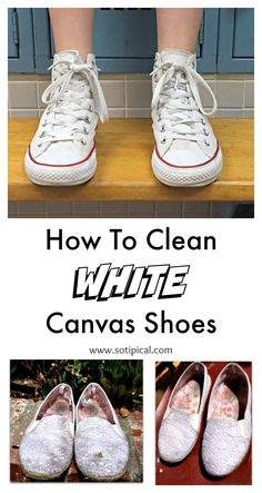 How to clean white canvas shoes. Converse, Vans, Keds, etc. Deep Cleaning Tips, House Cleaning Tips, Cleaning Solutions, Cleaning Hacks, Spring Cleaning, Cleaning Supplies, Cleaning White Canvas Shoes, Clean Canvas Shoes, Keds