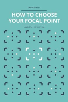 How To Choose Focal Point