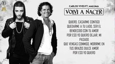 Volvi a Nacer - Carlos Vives Ft. Maluma | Video Letra 2016