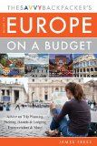 The Savvy Backpacker's Guide to Europe on a Budget: Advice on Trip Planning, Packing, Hostels & Lodging, Transportation & More! - The Savvy Backpacker's Guide to Europe on a Budget: Advice on Trip Planning, Packing, Hostels & Lodging, Transportation & More!  Every year thousands of people dream about strapping on a backpack and embarking on a once-in-a-lifetime adventure through Europe, but they are often d... | http://wp.me/p5qhzU-cf7 | #Travel #bucketl