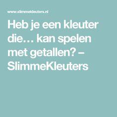 Heb je een kleuter die… kan spelen met getallen? – SlimmeKleuters Preschool, Education, Dutch Language, Bento, Winter, Kids, Atelier, Theory, Winter Time