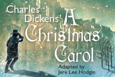 Play: 'Charles Dickens' A Christmas Carol' @ Montana Theatre of the Performing Arts and Radio/Television Center | Missoula | Montana | United States