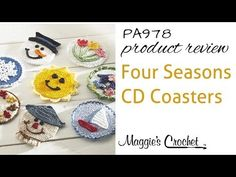 Four Seasons CD Coasters Crochet Pattern Product Review from Maggie's Crochet - PA978 - YouTube