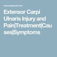 Extensor Carpi Ulnaris Injury and Pain|Treatment|Causes|Symptoms