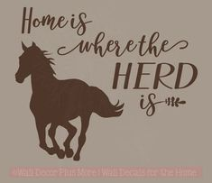 Horse Home Herd Is Vinyl Decal Stickers Wall Art Decor Stencil Farm Quotes