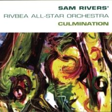 """SAM RIVERS RIVBEA ALL-STAR ORCHESTRA : """" culmination """"   personnel:Alto Saxophone – Greg Osby, Steve Coleman  Artwork By – Rebus  Artwork By [Painting] – Scramble Campbell  Baritone Saxophone – Hamiet Bluiett  Bass – Doug Mathews (2)  Co-producer – Sam Rivers, Sophia Wong  Coordinator [Project Coordinator] – Rémi Sommers*  Drums – Anthony Cole (3)  Executive Producer – Daniel Baumgarten  Horn [Baritone] – Joseph Daley*  Mastered By – Nicholas Prout  Mixed By, Producer – Steve Coleman"""