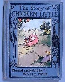 """Chicken Little - is a folk tale with a moral in the form of a cumulative tale about a chicken who believes the world is coming to an end. The phrase """"The sky is falling!"""" features prominently in the story, and has passed into the English language as a common idiom indicating a hysterical or mistaken belief that disaster is imminent."""