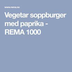 Vegetar soppburger med paprika - REMA 1000