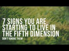 7 Signs You Are Starting to Live In The Fifth Dimension – Don't Ignore T...