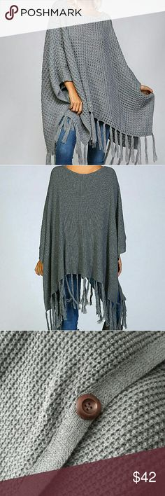 AMAZING Poncho! Listice gray poncho with button detail and fringe trim. Super flattering and very classy in person! Size s/m. Jackets & Coats
