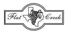 Flat Creek Estate ~Texas Hill Country Wineries~ We invite you to enjoy the Texas Hill Country at our  80-Acre Vineyard estate, Flat Creek Estate.  The Estate offers Wine Tastings in our Tasting Room, with adjoining 10,000 Case Wine Production Facility, and Guided Tours on Saturday & Sunday at 11am.