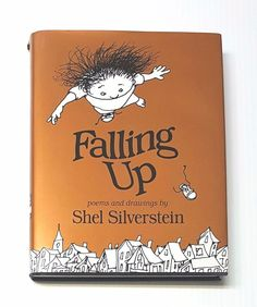 Falling Up - Poems and Drawings by Shel Silverstein - 1996, Hardcover | eBay