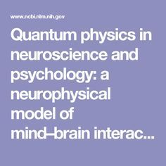 Quantum physics in neuroscience and psychology: a neurophysical model of mind–brain interaction