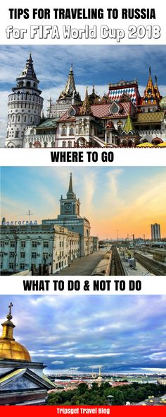 Where to go in Russia, best cities in Russia, Moscow, St. Petersburg, Kazan, Ekaterinburg, Saransk, Sochi, Rostov for the FIFA World Cup 2018 in Russia