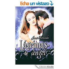 Pasión por la novela romántica: Reseña Lágrimas de ángel de Juani Hernández