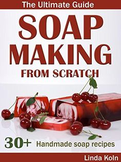 Soap Making From Scratch: The Ultimate Guide to Making Handmade Soap - Cold and Hot Process Soap Recipes and Tips Diy Lotion, Homemade Soap Recipes, Bath Soap, Diy Spa, Homemade Beauty Products, Cold Process Soap, Home Made Soap, Handmade Soaps, Soap Making