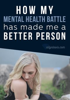 I'm fine with my mental health battle defining who I am, it's made me better.
