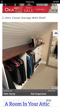 Attic closet storage with shelf. if you are converting your attic into a living space, include some closet space in your design. create your attic closet Attic Bedroom Storage, Loft Storage, Tiny House Storage, Attic Closet, Attic Bedrooms, Upstairs Bedroom, Bedroom Loft, Closet Space, Storage Spaces