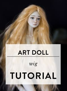 Art doll wig tutorial by Adele Po.