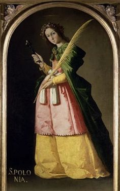 Saint Apollonia, Patron Saint of dentists.