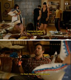 New Girl.one of the best shows on tv! Tv Quotes, Movie Quotes, New Girl Quotes, Qoutes, Best Tv, The Best, I Love To Laugh, Look At You, My Guy