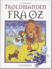 Troldmanden fra Oz af L Frank Baum, ISBN 9788702053319 - 240kr