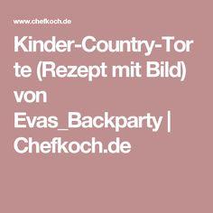 Kinder-Country-Torte (Rezept mit Bild) von Evas_Backparty   Chefkoch.de