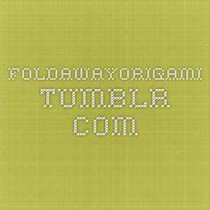 foldawayorigami.tumblr.com