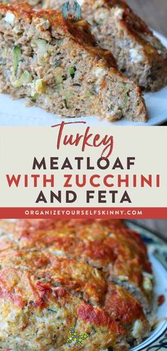 Turkey Meatloaf with Zucchini and Feta - Organize Yourself Skinny Healthy Turkey Meatloaf Recipe | Easy Meal Prep Ideas - One of my favorite comfort foods is meatloaf - but I need to make it healthy for my family! That's why this turkey meatloaf with zucchini is one for the books! It's easy, low carb, moist & your family will love it. Click through to learn how to make the best turkey meatloaf recipe! turkey meatloaf healthy clean eating | turkey meatloaf healthy low carb Organize Yourself…