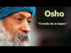Osho - O medo de se expor - Audio em Português