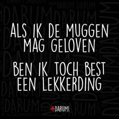 60 Ideas For Humor Nederlands Dutch Quotes Accounting Humor, Sunday Humor, Weekend Humor, Thursday Humor, Weekend Quotes, Funny Women Quotes, Funny Quotes About Life, Funny Life, Dating Humor