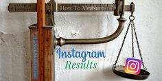 How To Easily Measure Instagram Success https://www.thesocialmediahat.com/article/how-easily-measure-instagram-success?utm_campaign=Shareaholic&utm_medium=google_plus&utm_source=socialnetwork