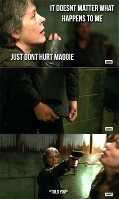Don't mess with Carol's protective instincts.