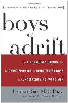 Podcast #136: Boys Adrift With Dr. Leonard Sax