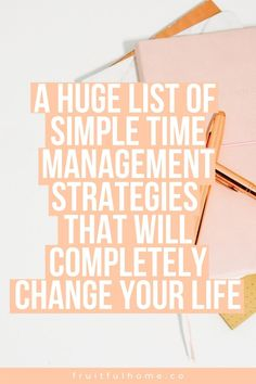 A huge list of simple time management strategies that will completely change your life. Use these time management tips to help you get more done during the day, so you have more time to spend on the things you love. Time Management Strategies, Quotes About Motherhood, How To Stop Procrastinating, Work From Home Tips, Personal Development, Leadership Development, Life Organization, How To Stay Motivated, Getting Things Done
