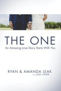 The One by Ryan and Amanda Leak with Jodi Lipper -- Releases May 5, 2015