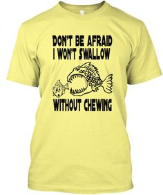 Discover Don't Be Afraid T-Shirt from MINDSETWEAR, a custom product made just for you by Teespring. Funny Tank Tops, Funny Tees, Funny Tshirts, Funny Hoodies, Dont Be Afraid, Mens Fashion, Mens Tops, T Shirt, Image