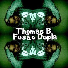 Na Cara e Coragem produções: [NCP 053] - Thomas B - Fusão Dupla