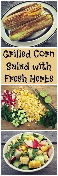 Veggies: How to Make Grilled Corn Salad with Fresh Herbs~ Sweet Corn ...