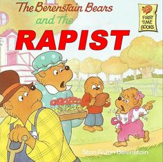Rejected Berenstain Bears Titles   Berenstain bears funny cover 3 by andrewtodaro on DeviantArt