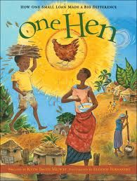 """about a group of families in Ghana who each saved a little money, and used the sum as a small loan that each family got to take turns using in order to make money. One small boy had an idea to buy a hen and to sell the eggs.... his idea was successful- more so than he bargained for."""