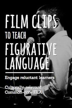 film clips to teach figurative language | Culturally relevant Common-Core ELA