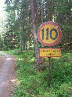 max 100 km/h (also applies to bicycles)