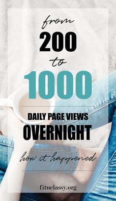 From 200 To 1000 Daily Page Views Overnight